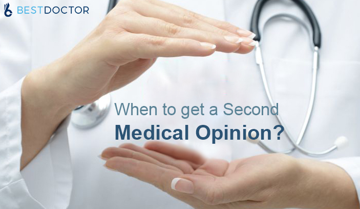 When to get a Second Medical Opinion?