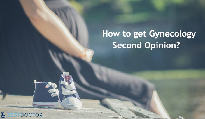 When and How to Get Gynecology Second Opinion?