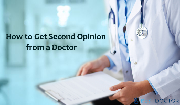 How to Get Second Opinion from a Doctor?