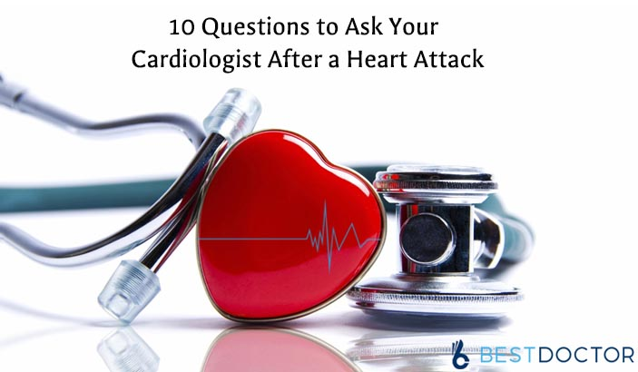 10 questions to ask your cardiologist after a heart attack