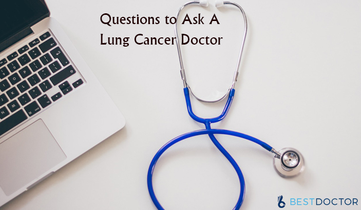 Questions to Ask a Lung Cancer Doctor