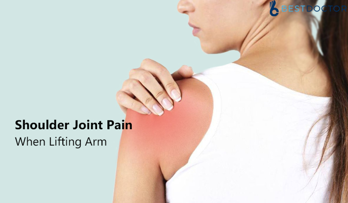 Shoulder Joint Pain When Lifting Arm