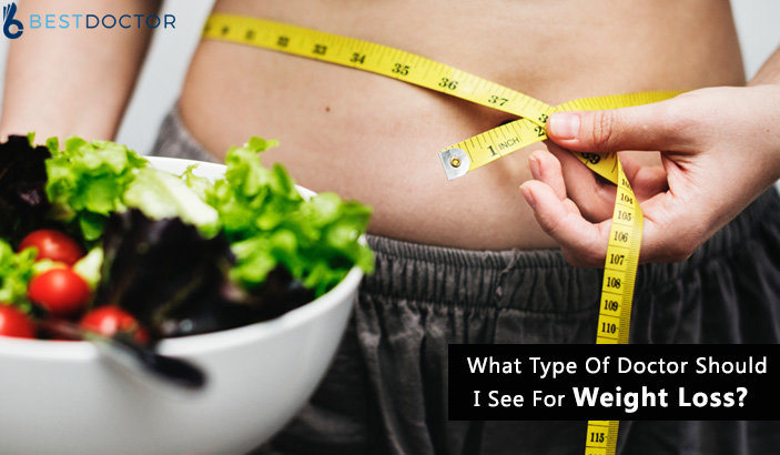 What type of doctor should I see for weight loss?