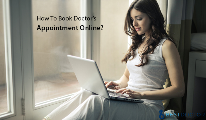 How To Book Doctor's Appointment Online?