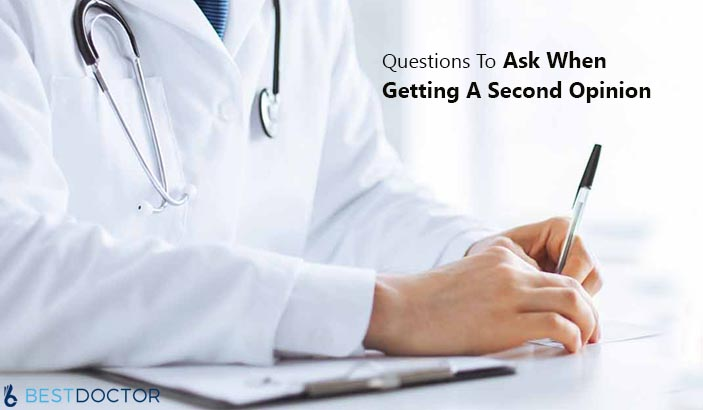 5 Common Questions To Ask When Getting a Second Opinion