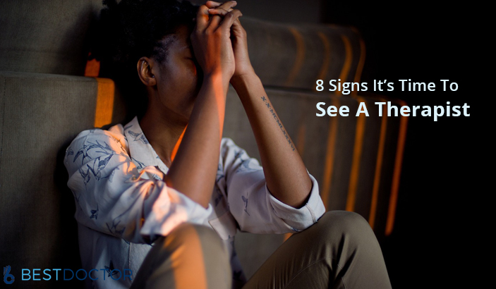 8 Signs You Need To See A Therapist