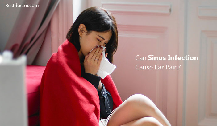 Can Sinus Infection Cause Ear Pain