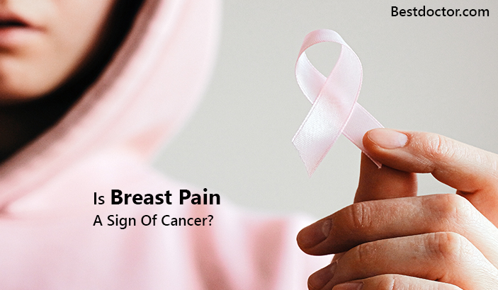Is Breast Pain A Sign Of Cancer