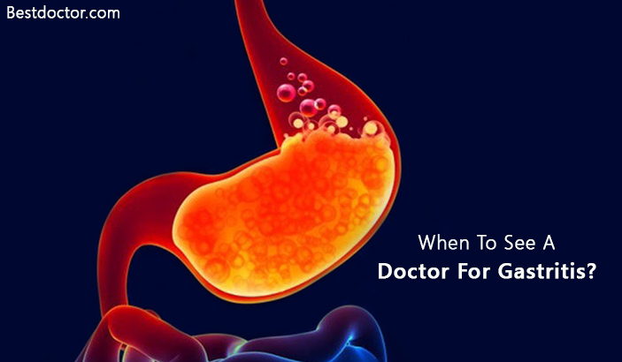 When To See A Doctor For Gastritis