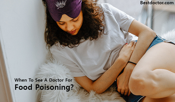 When To See A Doctor For Food Poisoning